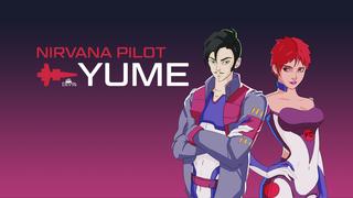 Nirvana Pilot Yume Demo