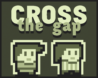 Cross the Gap