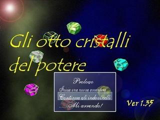 Spielen Gli 8 cristalli...