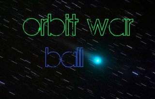 Play orbit war ball