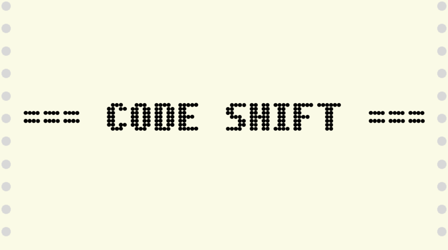 Play Code Shift