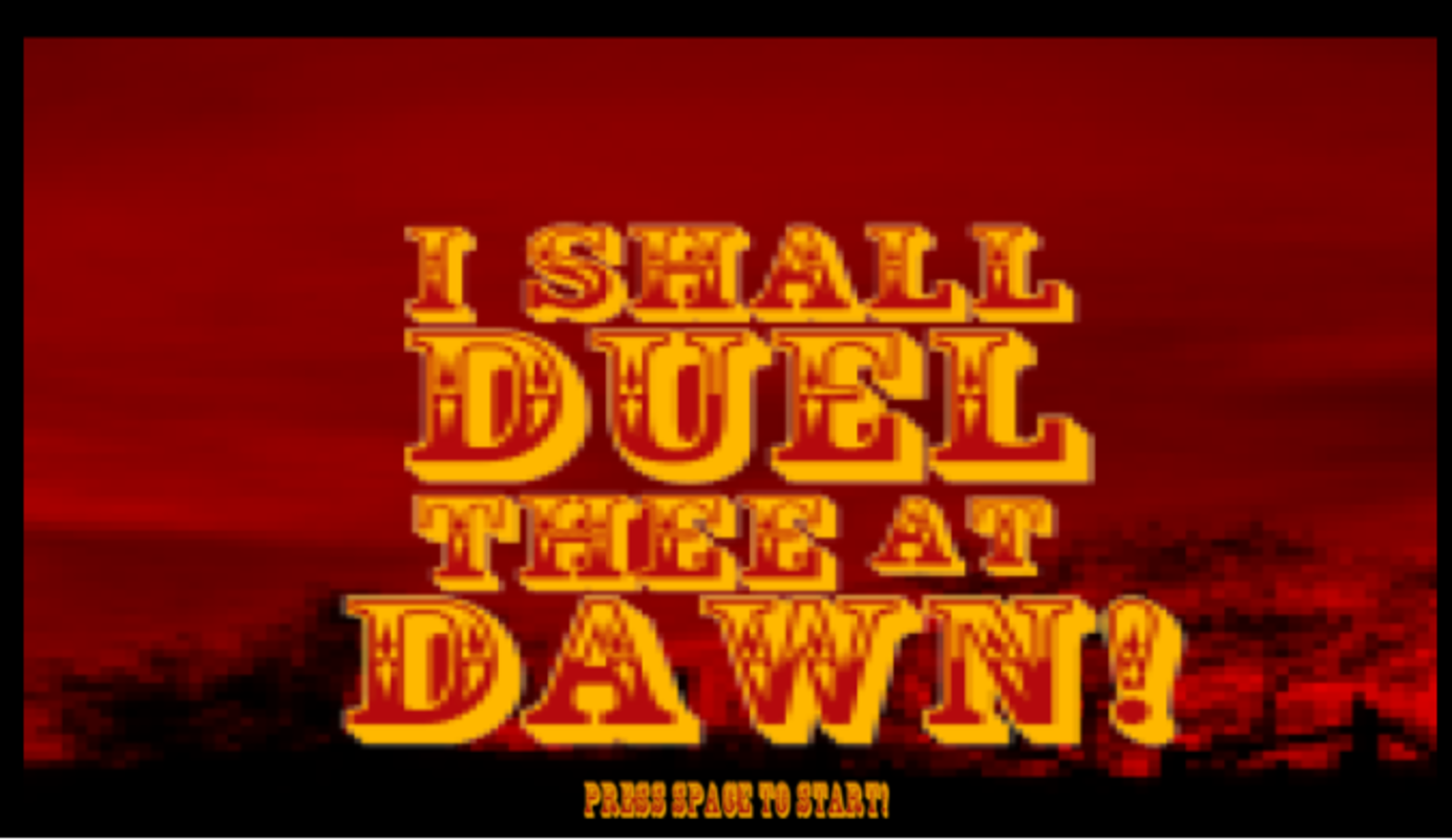 Play I Shall Duel Thee At Dawn