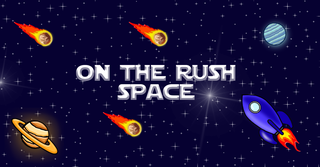Spela On the Rush: Space!