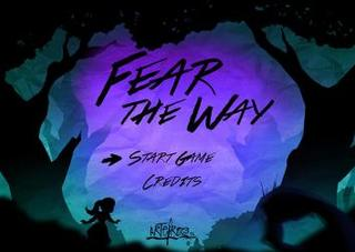 玩 Fear the way