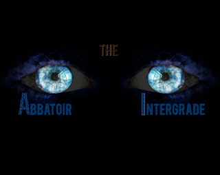 The Abbattoir Intergrade