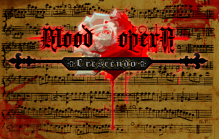 Bermain Blood Opera Crescendo