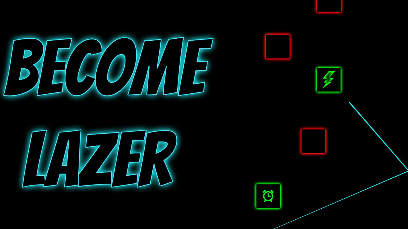 Play Become Lazer