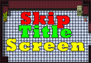 プレイ Skip Title Screen Plugin