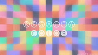 玩 Regalia Color