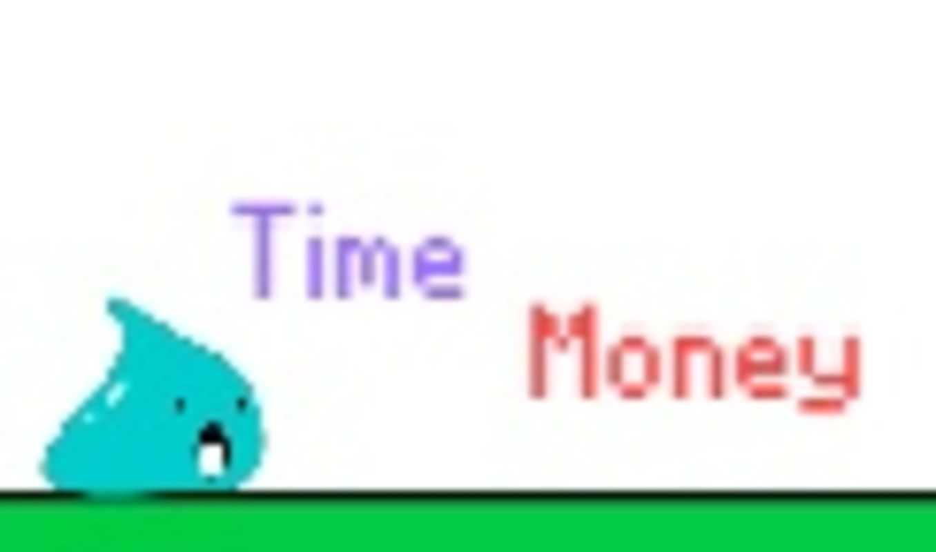 Play Slime, life, time, money