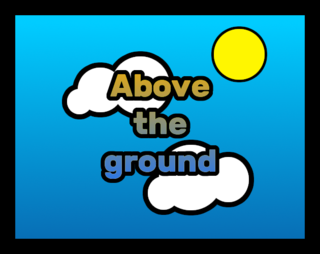 プレイ Above the ground