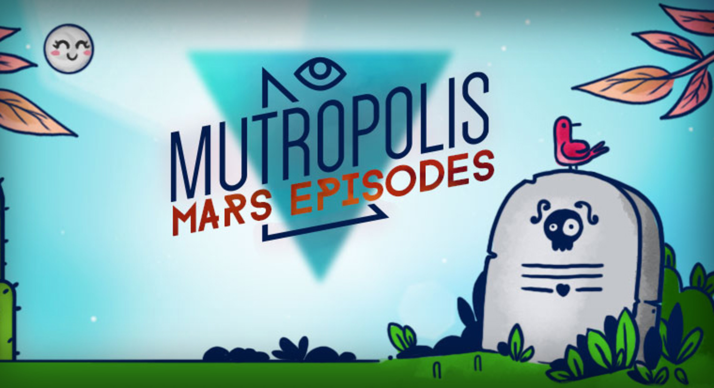 Play Mutropolis Episodes 1