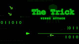 Играть The trick, virus attack!